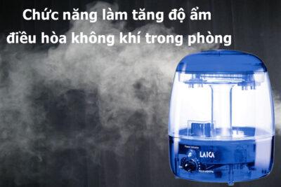 Đánh giá máy tạo ẩm Laica có tốt không chi tiết? 5 lý do nên mua