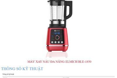 Đánh giá máy xay nấu đa năng Elmich BLE-1850 có tốt không, giá bán