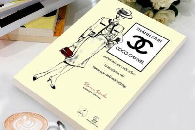 Thánh Kinh Theo Coco Chanel – Những bài học cuộc sống từ người phụ nữ thanh lịch nhất mọi thời đại