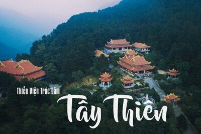 Kinh nghiệm đi thiền viện Trúc Lâm Tây Thiên 1 ngày bằng xe bus