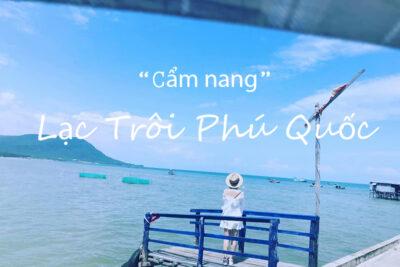 Kinh nghiệm du lịch Phú Quốc 1 ngày tự túc đi 4 đảo chi tiết nhất