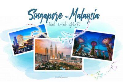 Kinh nghiệm du lịch Singapore Malaysia theo tour lịch trình chi tiết