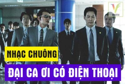 Top 4 nhạc chuông Đại Ca Ơi Có Điện Thoại cực chất